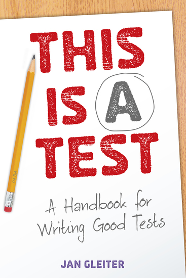 This Is a Test - A Handbook for Writing Good Tests - cover