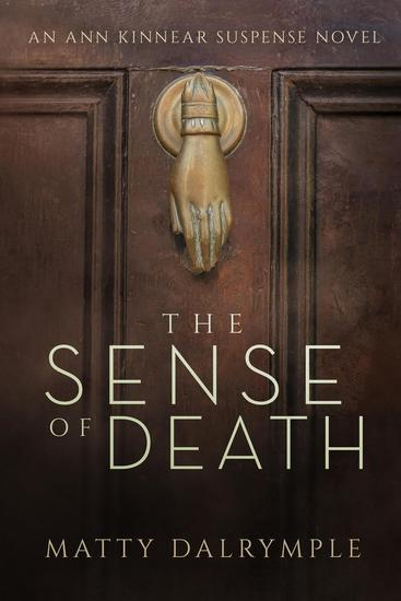 The Sense of Death - The Ann Kinnear Suspense Novels #1 - cover
