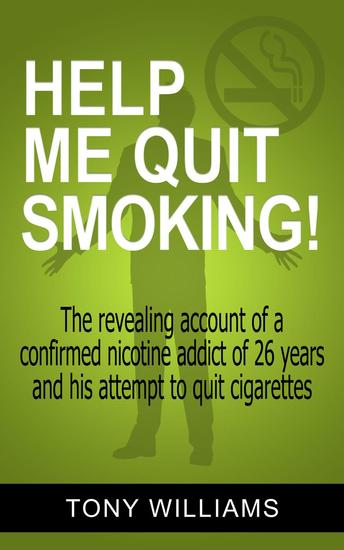 Help Me Quit Smoking! - cover