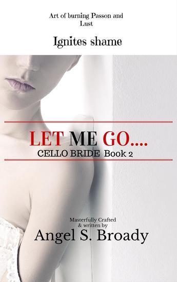 Let Me Go - Cello Bride #2 - cover