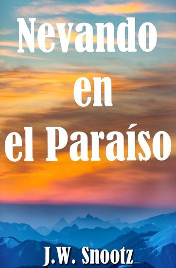 Nevando en el Paraíso - The Paradise Series #3 - cover