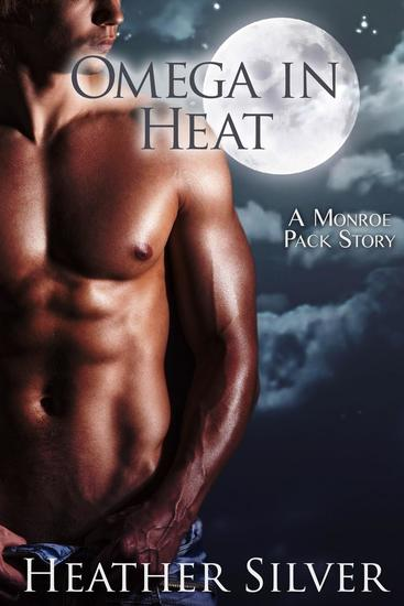 Omega in Heat - Monroe Pack Series #1 - cover