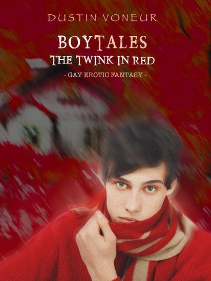 BoyTales: The Twink in Red [Gay Erotic Fantasy] - BoyTales: Schwule Märchen für Erwachsene #4 - cover