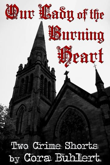Our Lady of the Burning Heart - cover