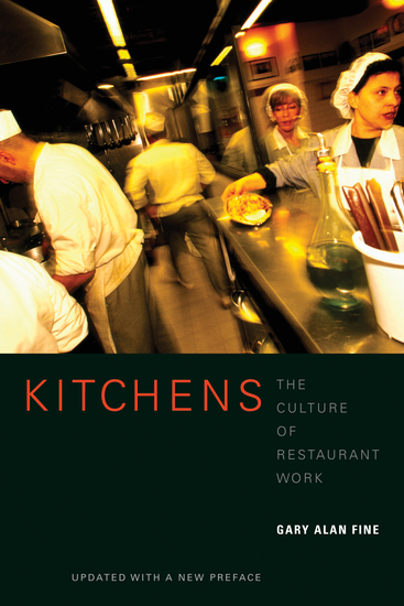 Kitchens - The Culture of Restaurant Work - cover