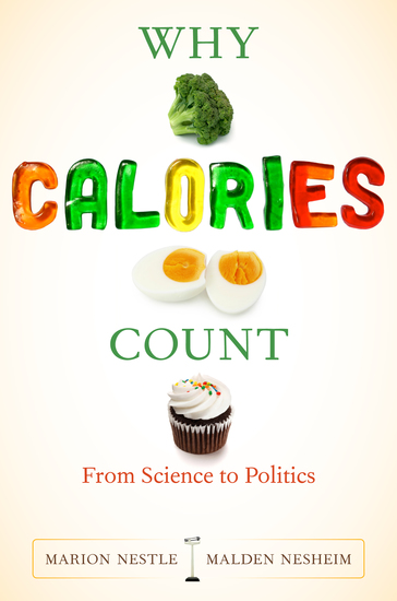 Why Calories Count - From Science to Politics - cover