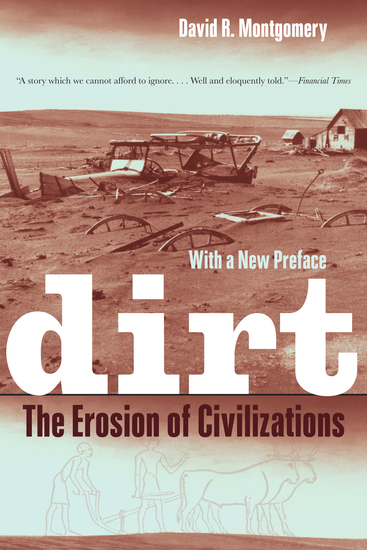 Dirt - The Erosion of Civilizations With a New Preface - cover