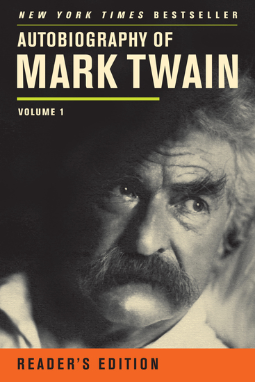 Autobiography of Mark Twain - Volume 1 Reader's Edition - cover