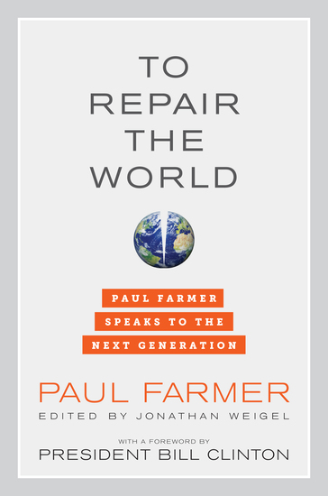 To Repair the World - Paul Farmer Speaks to the Next Generation - cover