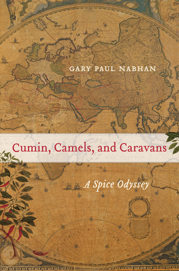 Cumin Camels and Caravans - A Spice Odyssey - cover
