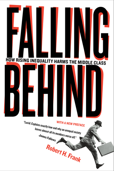 Falling Behind - How Rising Inequality Harms the Middle Class - cover