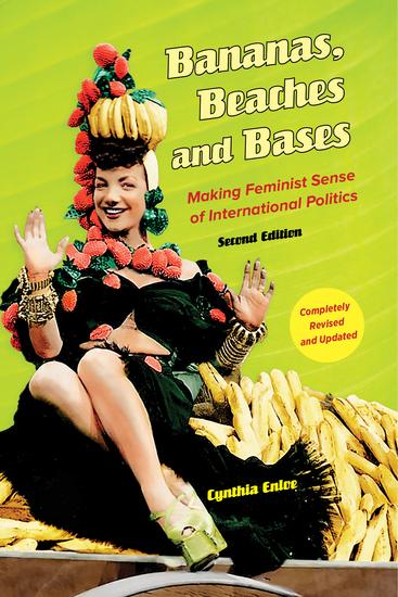 Bananas Beaches and Bases - Making Feminist Sense of International Politics - cover