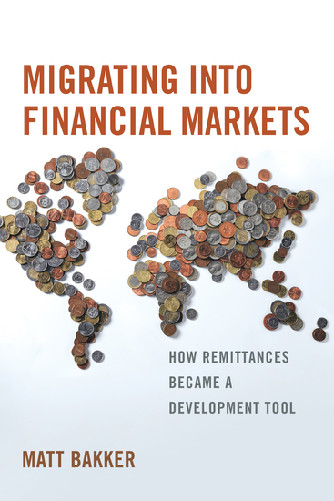 Migrating into Financial Markets - How Remittances Became a Development Tool - cover