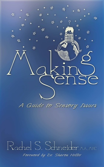 Making Sense: A Guide to Sensory Issues - cover
