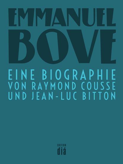 Emmanuel Bove - Eine Biographie - cover