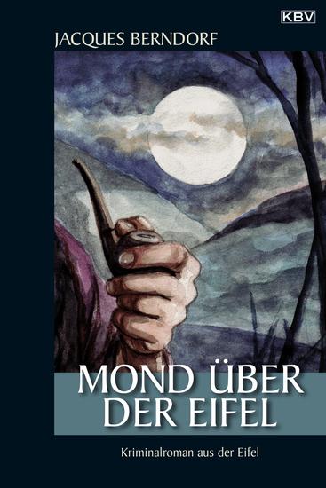 Mond über der Eifel - Ein Siggi-Baumeister-Krimi - cover