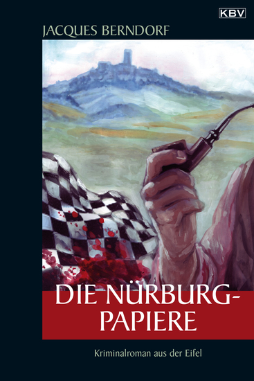 Die Nürburg-Papiere - Ein Siggi-Baumeister-Krimi - cover