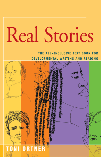 Real Stories - The All-Inclusive Textbook for Developmental Writing and Reading - cover