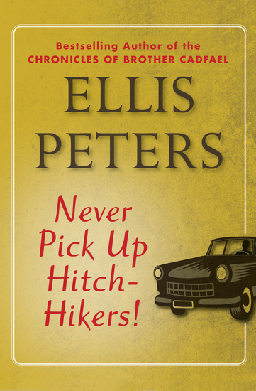 Never Pick Up Hitch-Hikers! - cover