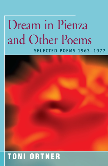 Dream in Pienza and Other Poems - Selected Poems 1963–1977 - cover