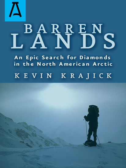 Barren Lands - An Epic Search for Diamonds in the North America Arctic - cover