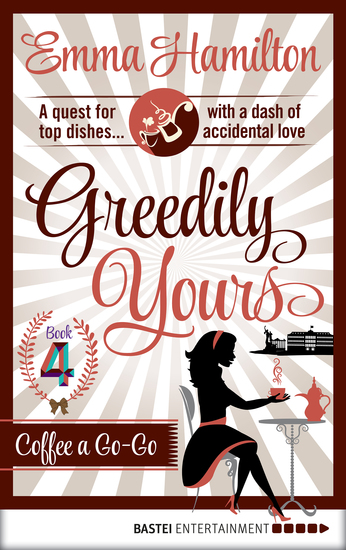 Greedily Yours - Episode 4 - Coffee a Go-Go - cover
