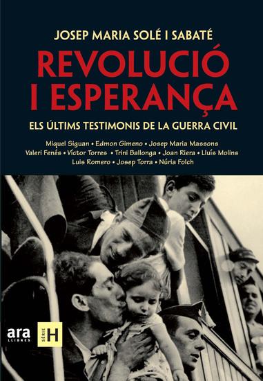 Revolució i esperança - Els últims testimonis de la Guerra Civil - cover