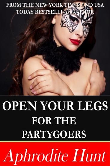 Open Your Legs for the Partygoers - cover