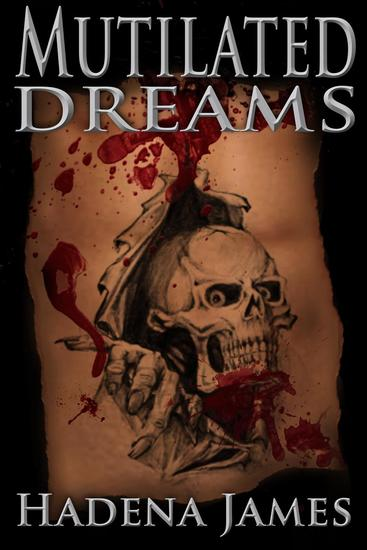 Mutilated Dreams - Dreams and Reality #10 - cover
