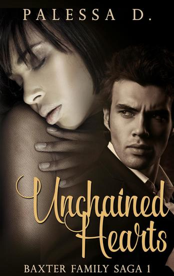 Unchained Hearts - Baxter Family Saga #1 - cover