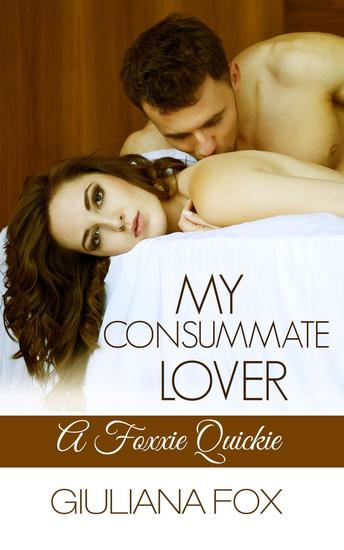 My Consummate Lover - A Foxxie Quickie - cover