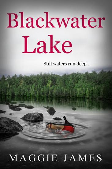 Blackwater Lake - a Psychological Suspense Novella - cover