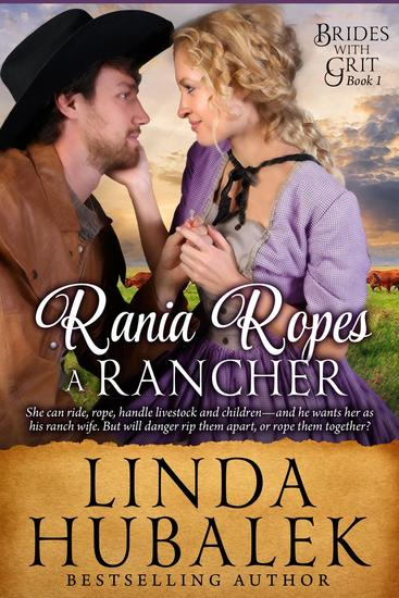 Rania Ropes a Rancher - Brides with Grit #1 - cover