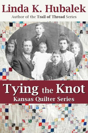 Tying the Knot - Kansas Quilter #1 - cover