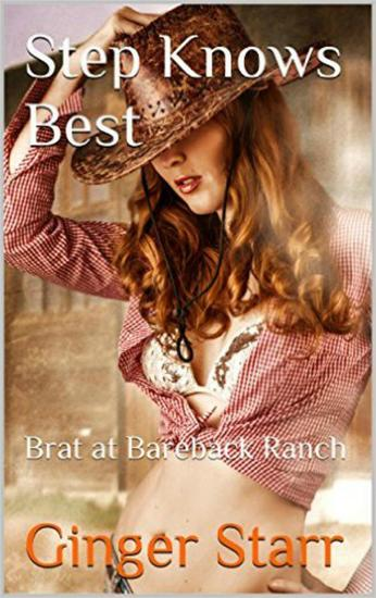 Step Knows Best: Brat At Bareback Ranch - cover