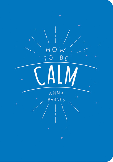 How to be Calm - cover