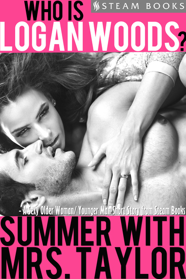 Summer With Mrs Taylor - A Sexy Older Woman Younger Man Short Story from Steam Books - cover