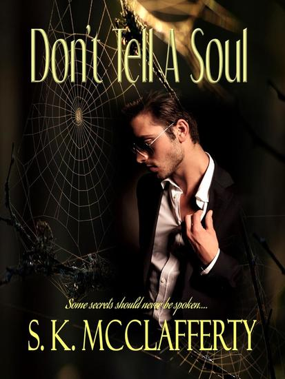 Don't Tell A Soul - Southern Sizzlers #1 - cover