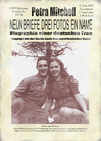 Neun Briefe Drei Fotos ein Name - Biographie einer deutschen Frau - cover