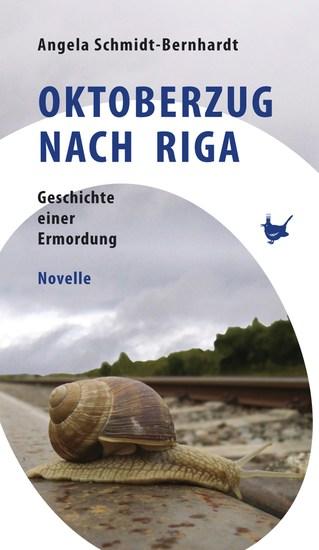Oktoberzug nach Riga - Geschichte einer Ermordung - cover
