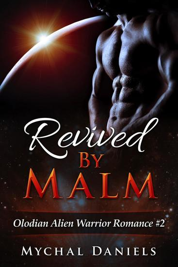 Revived By Malm - Olodian Alien Warrior Romance #2 - cover