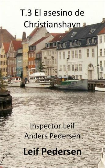 El asesino de Christianshavn - Inspector Leif Anders Pedersen #3 - cover
