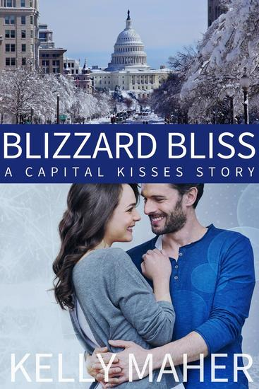 Blizzard Bliss: A Capital Kisses Story during the Blizzard2016 Snowzilla Storm - cover