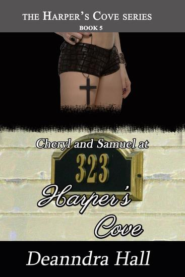 Cheryl and Samuel at 323 Harper's Cove - Harper's Cove #5 - cover