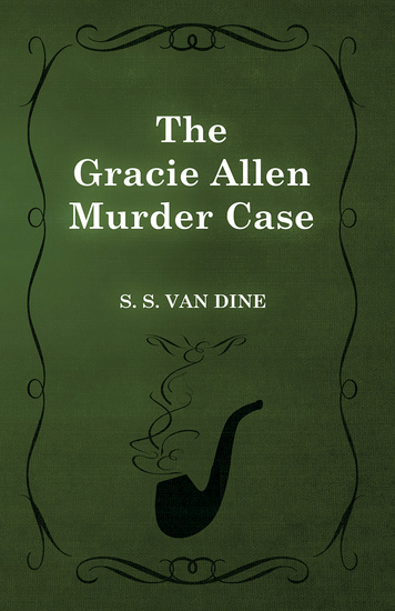 The Gracie Allen Murder Case - cover