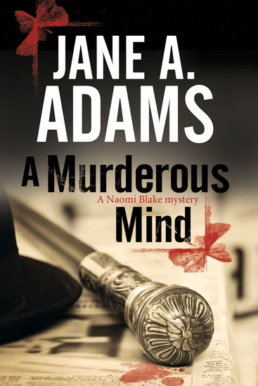 Murderous Mind A - A Naomi Blake British Mystery - cover
