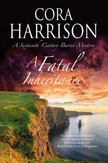 Fatal Inheritance A - A Celtic historical mystery set in 16th century Ireland - cover
