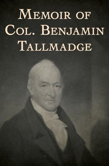 Memoir of Col Benjamin Tallmadge - cover