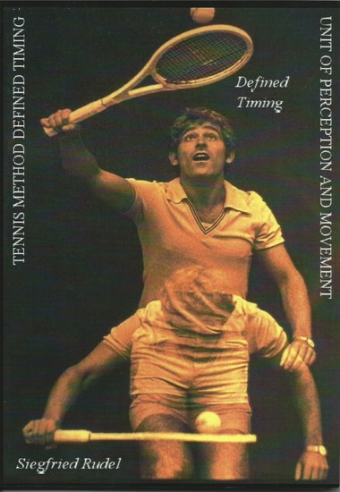 Tennis Method - Defined Timing - Unit of perception and movement - cover