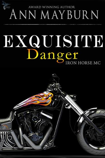 Exquisite Danger - Iron Horse MC #2 - cover